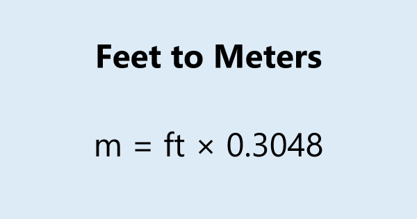 Feet to Meters